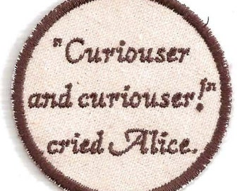 Alice in Wonderland,  Curiouser and Curiouser Patch