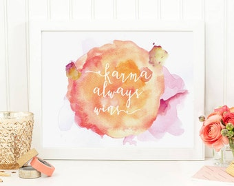 Karma Always Wins Watercolour Print - Inspirational Print, Hand-lettered, Typography, White Ink Brush, Bedroom, Gallery Wall, Calligraphy