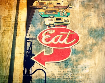Vintage Sign Photo Eat Foodcarts--Fine Art Kitchen Lomography 8x10