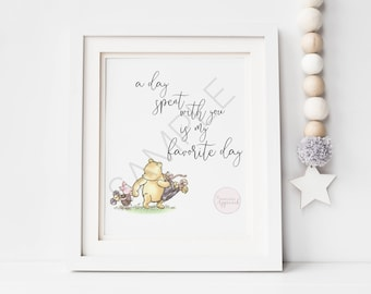 A Day Spent With You Is My Favorite Day | Classic Winnie the Pooh Printable | Printable Piglet Quote Image | Classic Pooh Nursery Decor