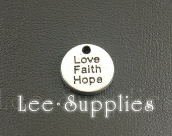 30pcs Antique Silver Alloy Faith Hope Love Round Charms Pendant A1197