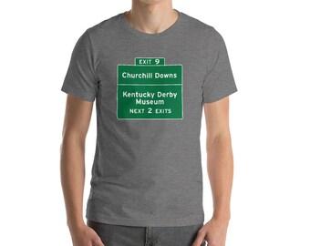 Churchill Downs exit sign T-Shirt kentucky derby triple crown bourbon horse racing mint julep jockey big hat infield party birthday gift