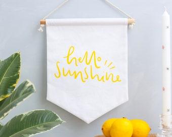 Hello Sunshine Hand Screen Printed Wall Hanging / Hand Made Canvas Banner / Fabric Pennant / Pin display flag / Nursery Decor / Gift