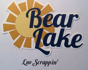 Bear Lake Scrapbook page title