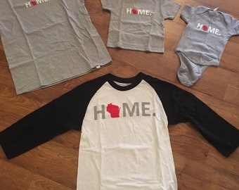 Wisconsin Home Shirts - Adult/Youth/Baby Sizes - WI Home Apparel