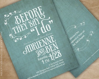 Couple's Wedding Shower Invitation Before They Say I Do