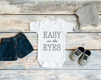 Easy On The Eyes Bodysuit / Onesie