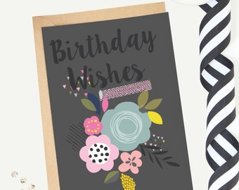 Floral 'Birthday Wishes' Greeting Card/Birthday Card/Illustrated/Blank/Female