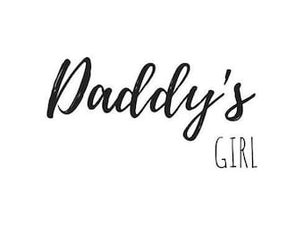 Daddy's Girl PNG Cricut File