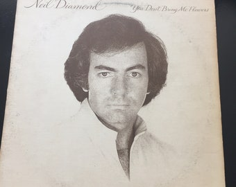Neil Diamond You Don't Bring Me Flowers Record LP Vinyl
