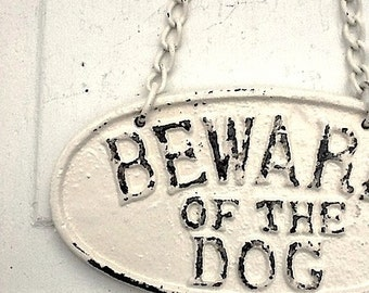 Cast Iron Old Fashioned - Beware Of The Dog - Wall Mount Puppy Sign Plaque - Distressed Shabby Chic Cream -Metal Wall Decor-Spring Gift