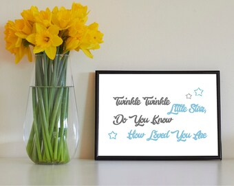 TWINKLE TWINKLE - Nursery / Kids Quote Print - Not Framed