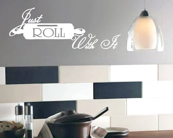 Just Roll With It - Kitchen Wall Decals