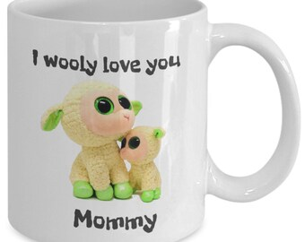 Gift for Mom I Wooly Love You Mommy Mug