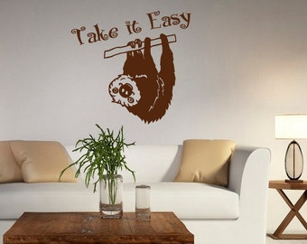 Wall Decal Quote Take it Easy Laziness Sloth Sloths Joke Lazy Hanging Out Bedroom Children's Room Study Murals Vinyl Sticker Home Décor A612