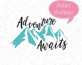 Adventure Awaits SVG, Mountains SVG, Adventure SVG, Cricut Cut File, Silhouette File