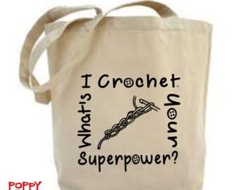 Crochet Bag, Crochet Project Bag, I Crochet; Bag for Crochet, Yarn Bag, Gift for Crocheter, Craft Bag, Crochet Quote, Tote Bag.