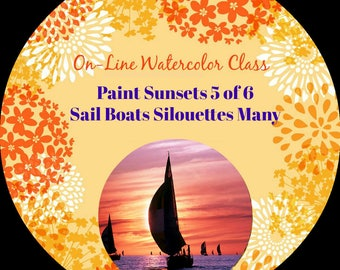 On-Line Watercolor Class-How to Package and Critique Of Sunsets (5 of 6) Sail Boats Silhouettes -Watercolors-Instruction-Painting Lessons