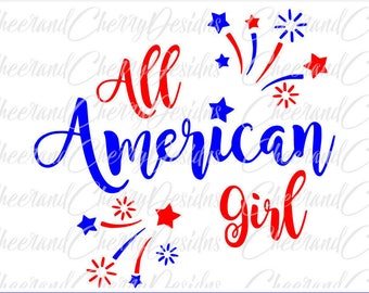 All American girl SVG Dxf Png Jpeg, Memorial Day Svg, labor Day Svg, America SVG, 4th of July Svg, Patriotic Svg Silhouette Cricut cut file