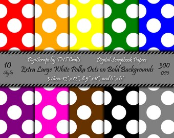 Digital Scrapbooking Paper Pack: Extra Large White Polka Dots on Bold Backgrounds; Instant Digital Download; 30 Sheets; 12x12, 8 1/2x11, 6x6