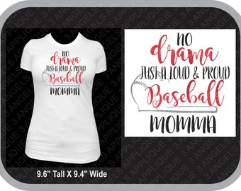 No Drama just a loud and proud baseball momma glitter vinyl shirt