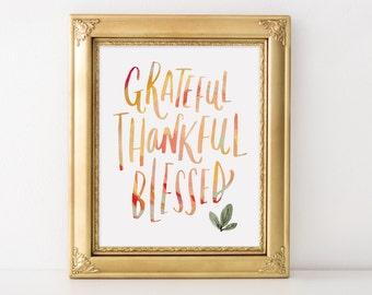 Grateful Thankful Blessed Colorful Hand Lettered Art Print