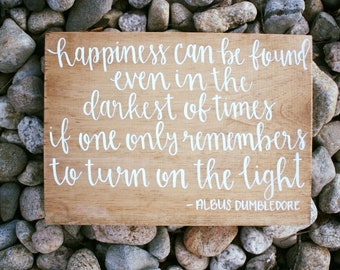 Happiness Albus Dumbledore Quote