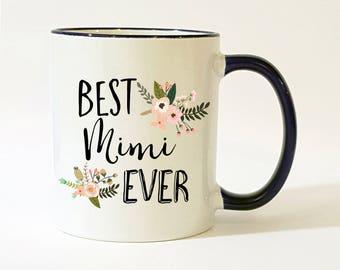 Mimi Gift / Mimi Mug / Best Mimi Ever Mug / Mimi Coffee Cup / Mimi Coffee Mug