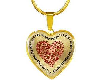 You Are My First Friend * My First Friend * My Best Friend * My Forever Friend * I'll Love You Forever Mom - Mother's Day Golden Necklace