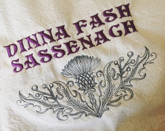 Diana Fash Sassenach Machine Embroidered Flour sack towel, tea towel, kitchen towel, hand towel, Outlander