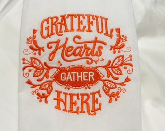 Thanksgiving towel - Embroidered kitchen towels - Flour sack towels - Tea Towel - Kitchen towel - Hostess Gift - dish towel - 100% cotton