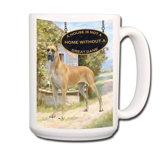 Great Dane a House is Not a Home 15 oz Extra Large Coffee Mug No 3