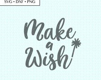 Make A Wish SVG DXF Cut • Make A Wish cut files • Make A Wish dxf •Make A Wish SVG • Make A Wish printable