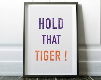 Hold That Tiger - Woodblock Style Print on Canvas - Natural