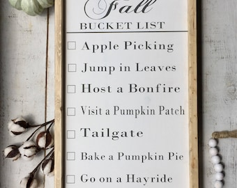 Fall bucket list/ fall sign/ autumn sign/ wooden signs/farmhouse decor/home decor/ gifts/ farmjouse signs/ rustic farmhouse
