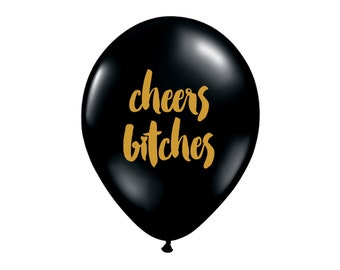 Cheers Bxtches Balloon, Party Balloons, Cheers Balloons, Bachelorette Party Decor, Girls Night Out, Birthday Party, Party Decor, Cheers