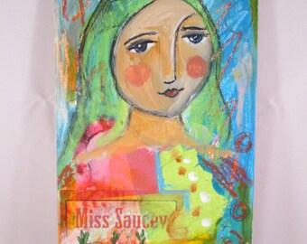 Original Mixed Media Girl Miss Saucey Wood Canvas OOAK Ceville Designs