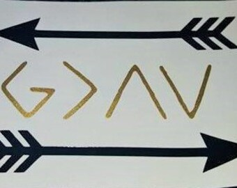 God Is Greater Than The Highs and Lows, Decal