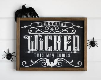 """Something Wicked This Way Comes Halloween Signs, Halloween Decor, Halloween Home Decor, Witch Sign, Rustic Halloween, Witch Decor, 16"""" x 12"""""""