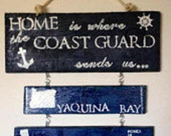 Duty station sign, Home is where the Coast Gurad sends you