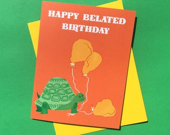 Turtle Belated Birthday Card    late birthday card, turtle card, happy birthday card, oops, illustrated card
