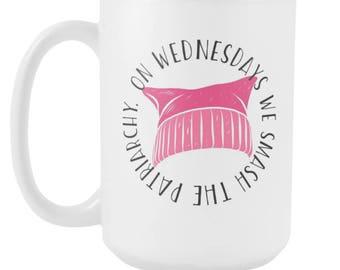 On Wednesdays We Smash The Patriarchy v2 15oz Mug, Feminist Mug