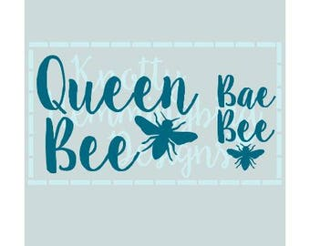 Queen Bee/Bae Bee SVG Cut File
