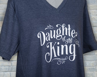 daughter of the king, cute Christian shirt, Christian shirt, faith shirt, Christian t shirt, Christian tee, cute Christian tee