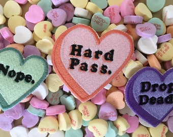 Hard Pass Anti Conversation Heart Valentines Patch - Nope - Can U Not? - Drop Dead - Candy Heart - No Means No - Statement Phrase - Feminist