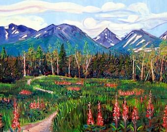 Alaska Painting, Mountains Art, Chugach Mountains, Gift for Sister, Living Room Art, Wilderness Painting, Alaska Wild Flowers Art, Fireweed