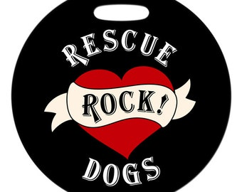 Luggage Tag - Rescue Dogs Rock Heart - 2.5 inch or 4 Inch Round Plastic Bag Tag