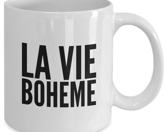 LA VIE BOHEME - Rent The Musical Inspired Mug - Broadway Fan Gift - 11 oz white coffee tea cup