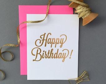 Gold Foil. Chic. Glam. Happy Birthday Letterpress Card