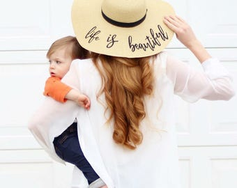 Life is Beautiful Beach Hat, Floppy Hat, Straw Hat, Ladies Sun Hat, Bachelorette Party, Honeymoon Hat